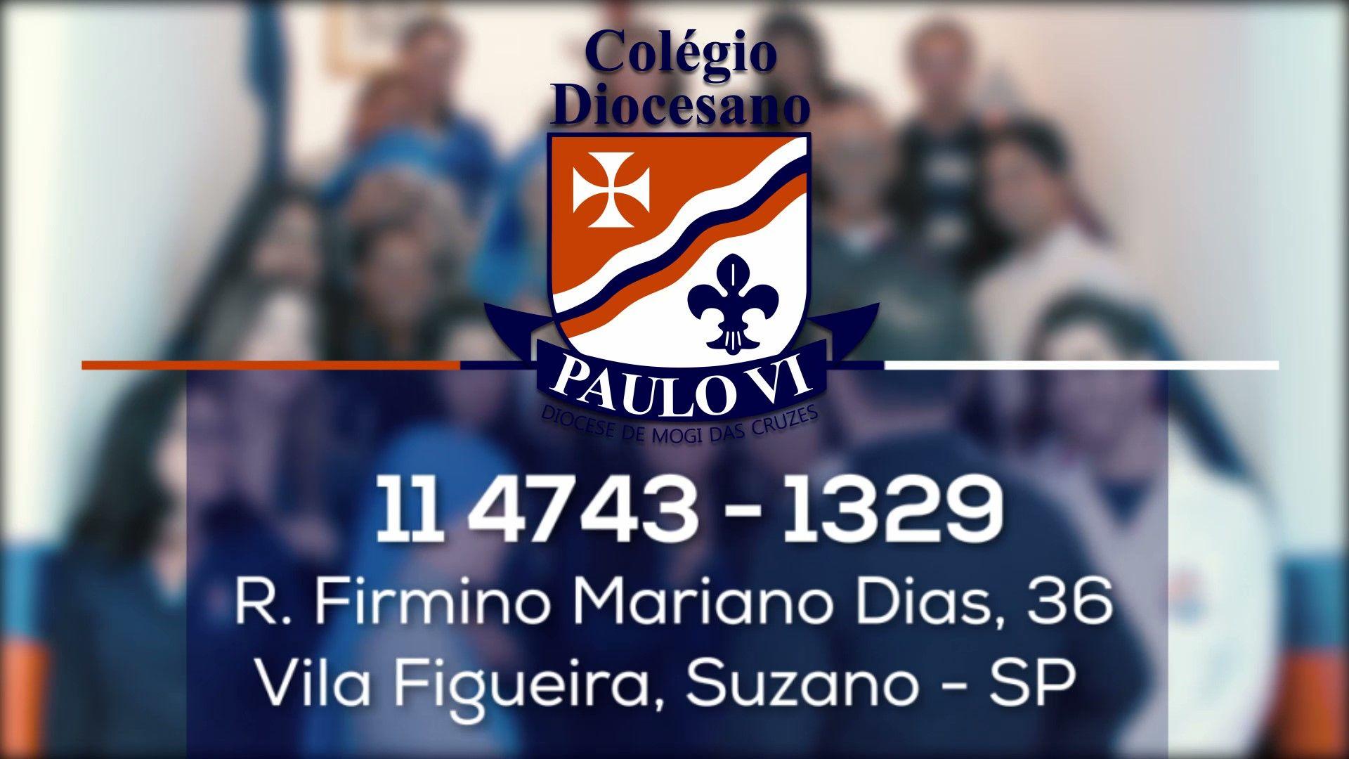 Conheça o Colégio Diocesano Paulo VI